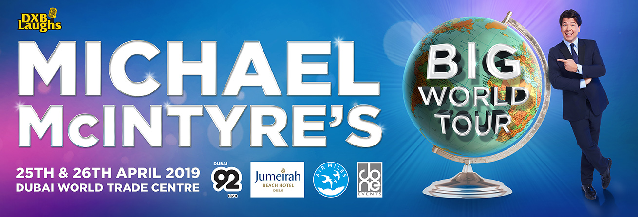 DXBLAUGHS: MICHAEL MCINTYRE'S BIG WORLD TOUR