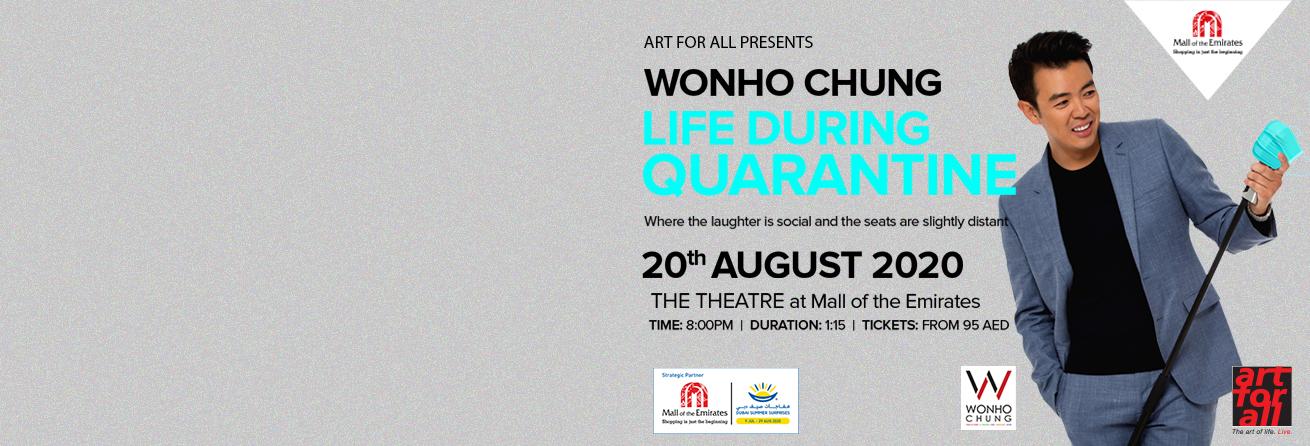 Wonho Chung: Life During Quarantine