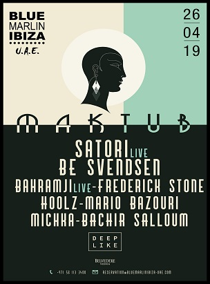 Maktub by Satori with Be Svendsen, Bahramji and more poster