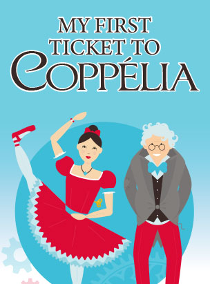 My First Ticket to Coppélia poster