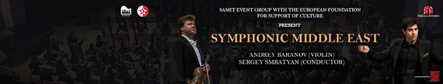 Symphonic Middle East: Andrey Baranov & conducted by Sergey Smbatyan