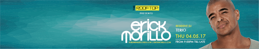 Erick Morillo at The Rooftop