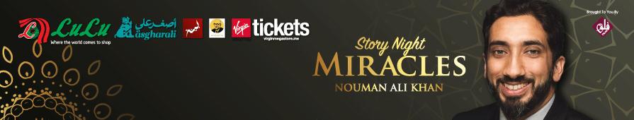 Story Night: Miracles by Nouman Ali Khan