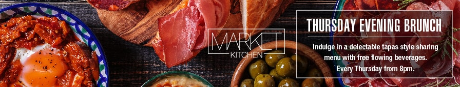 Market Kitchen- Thursday Evening Brunch