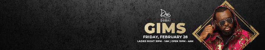 GIMS at Drai's Dubai on Friday February 28th