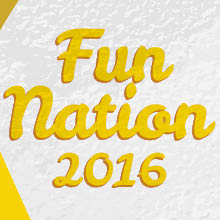Fun Nation (14-23 July & 28 July-6 August)