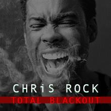 Chris Rock: Total Blackout Tour