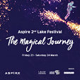Aspire 2nd Lake Festival – The Magical Journey