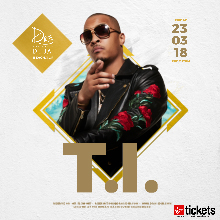 T.I. .at Drai's DXB - Friday, March 23