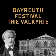 Bayreuth Festival – The Valkyrie